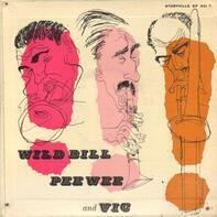 George Wein , Piano Wild Bill Davison , Trumpet Vic Dickenson , Trombone Buzzy Drootin , Drums Pee - George Wein Presents Jazz At Storyville featuring