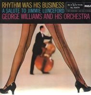 George Williams - Rhythm Was His Business: A Salute to Jimmie Lunceford