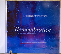 George Winston - Remembrance (A Memorial Benefit)