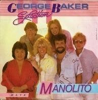 George Baker Selection - Manolito / Maya