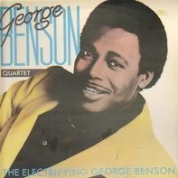 George Benson Quartet - The Electrifying George Benson