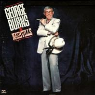 George Burns - George Burns In Nashville