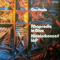 George Gershwin - Rhapsodie In Blue / Klavierkonzert In F