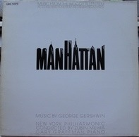George Gershwin / The New York Philharmonic Orchestra - Music From The Woody Allen Film 'Manhattan'