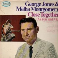 George Jones & Melba Montgomery - close together (as you and me)