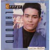 George LaMond - Look Into My Eyes