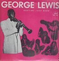 George Lewis - George Lewis Ragtime Jazz Band
