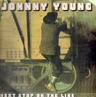 Johnny Young - Next Stop on The Line