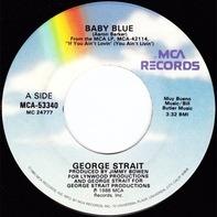 George Strait - Baby Blue