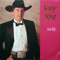 George Strait - Livin' It Up