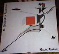 Georg Gräwe - Six Studies For Piano Solo