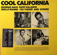 Georgie Auld , Dizzy Gillespie , Shelly Manne , Cal Tjader And Unknown Artist - Cool California