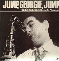 Georgie Auld and his Orchestra - Jump, Georgie, Jump