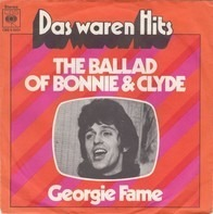 Georgie Fame / Georgie Fame And Alan Price - The Ballad Of Bonnie & Clyde / Rosetta