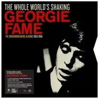 Georgie Fame - The Whole World's Shaking (limited Edition)