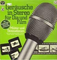 Geräusche in Stereo für Dia und Film - Folge 10, Militär Und Detonationen