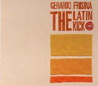 Gerardo Frisina - The Latin Kick