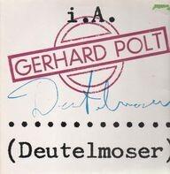 Gerhard Polt - Deutelmoser