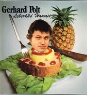 Gerhard Polt - Leberkäs' Hawaii