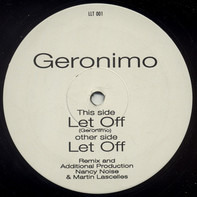Geronimo - Let Off