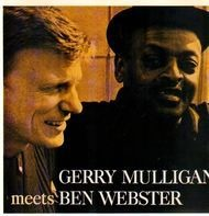 Gerry Mulligan / Ben Webster - Gerry Mulligan Meets Ben Webster