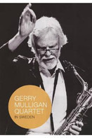 Gerry Mulligan Quartet - In Sweden