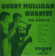 Gerry Mulligan Quartet Plus Lee Konitz - Volume 3