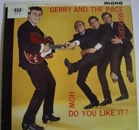 Gerry & The Pacemakers - How Do You Like It?