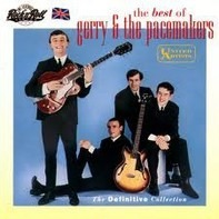 Gerry & The Pacemakers - The Best Of; The Definitive Collection