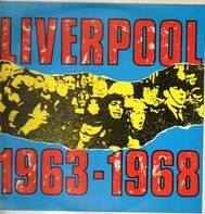 Gerry & The Pacemakers, Cilla Black, The Swinging Blue Jeans - Liverpool 1963-1968