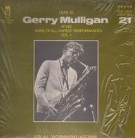 Gerry Mulligan - At His Rare Of All Rarest Performances Vol. 1
