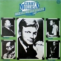 Gerry Mulligan - Meets The Sax Giants Volume 1