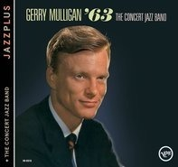 Gerry Mulligan - The Concert Jazz Band '63