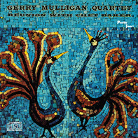 Gerry Mulligan Quartet - Reunion With Chet Baker