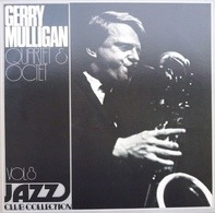 Gerry Mulligan Quartet & Gerry Mulligan Octet - Jazz Club Collection - Vol. 8