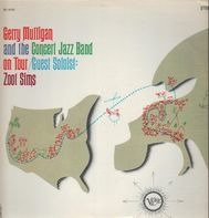 Gerry Mulligan & The Concert Jazz Band - On Tour / Guest Soloist: Zoot Sims