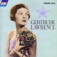 Gertrude Lawrence - Star!