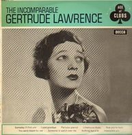 Gertrude Lawrence - The Incomparable Gertrude Lawrence
