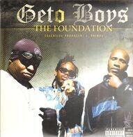 Geto Boys - Foundation