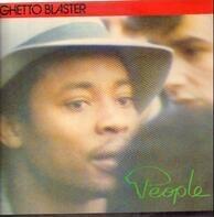 Ghetto Blaster - People