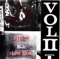 Ghouls, Chiselers a.o. - Feed Me I Love Trash Vol. 2
