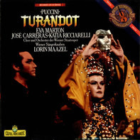Giacomo Puccini , Lorin Maazel , José Carreras , Katia Ricciarelli , Éva Marton , Wiener Staatsoper - TURANDOT