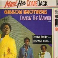 Gibson Brothers - Dancin' The Mambo