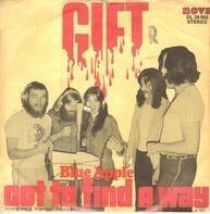 Gift - Got To Find A Way / Blue Apple