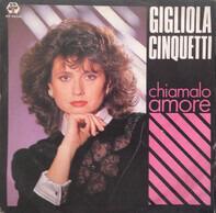 Gigliola Cinquetti - Chiamalo Amore