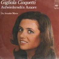 Gigliola Cinquetti - Aufwiederseh'n Amore