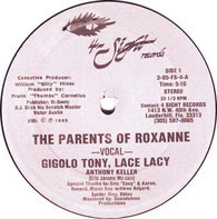 Gigolo Tony , Lacey Lace - The Parents Of Roxanne