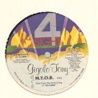 Gigolo Tony - M.Y.O.B.