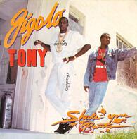 Gigolo Tony - Shake Your Pants