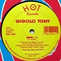Gigolo Tony - Hips / Like I Do